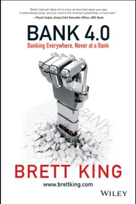 Bank 4.0 - Brett King