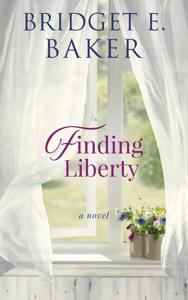 Finding Liberty - Bridget E. Baker pdf download