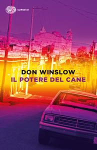 Il potere del cane - Don Winslow pdf download