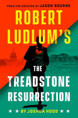 Robert Ludlum's The Treadstone Resurrection - Joshua Hood pdf download