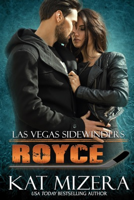 Las Vegas Sidewinders: Royce - Kat Mizera pdf download