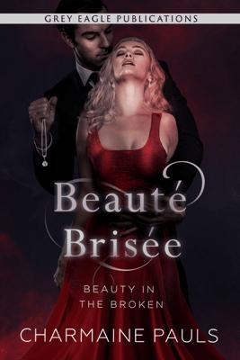 Beauté brisée - Charmaine Pauls pdf download