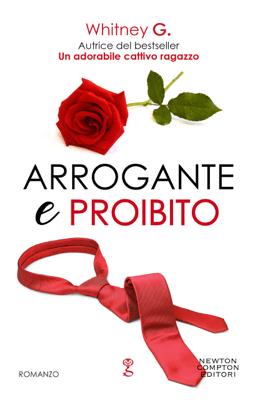 Arrogante e proibito - Whitney G. pdf download