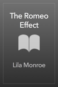 The Romeo Effect - Lila Monroe pdf download