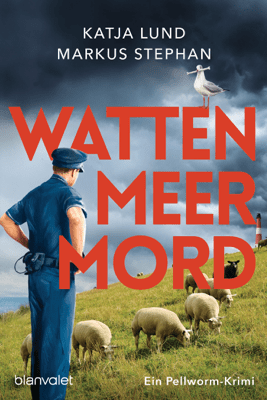 Wattenmeermord - Katja Lund & Markus Stephan pdf download
