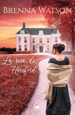 La rosa de Hereford - Brenna Watson pdf download