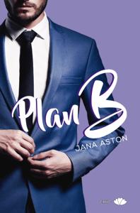 Plan B - Jana Aston pdf download