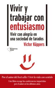 Vivir y trabajar con entusiasmo - Victor Küppers pdf download
