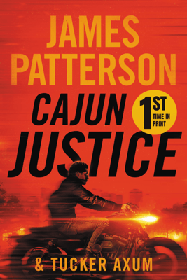 Cajun Justice - James Patterson & Tucker Axum III pdf download