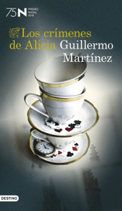 Los crímenes de Alicia - Guillermo Martinez pdf download