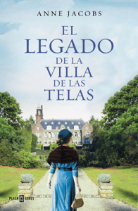 El legado de la villa de las telas - Anne Jacobs pdf download