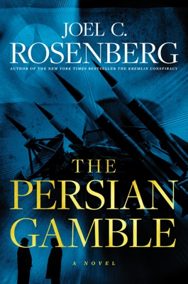 The Persian Gamble - Joel C. Rosenberg pdf download