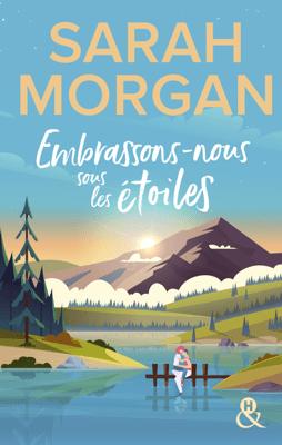 Embrassons-nous sous les étoiles - Sarah Morgan pdf download