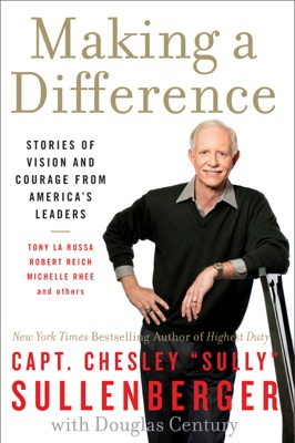 Making a Difference - Captain Chesley B. Sullenberger, III pdf download