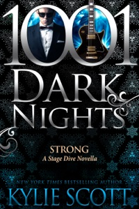 Strong: A Stage Dive Novella - Kylie Scott pdf download
