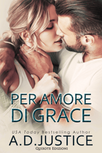 Per amore di Grace - A.D. Justice pdf download