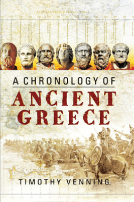 A Chronology of Ancient Greece - Timothy Venning