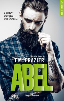 Kingdom - tome 4 Abel - T.M. Frazier pdf download