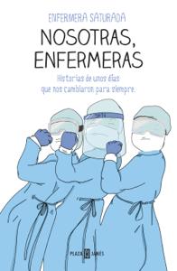 Nosotras, enfermeras - Enfermera saturada pdf download