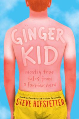 Ginger Kid - Steve Hofstetter