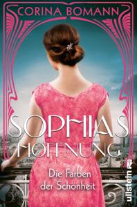 Die Farben der Schönheit – Sophias Hoffnung - Corina Bomann pdf download