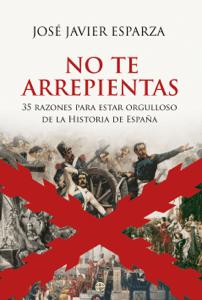 No te arrepientas - José Javier Esparza pdf download