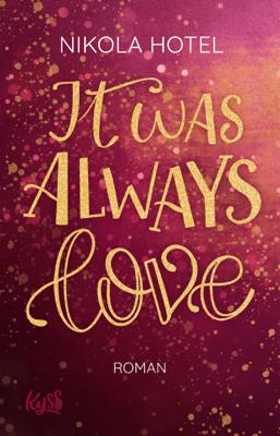 It was always love - Nikola Hotel pdf download