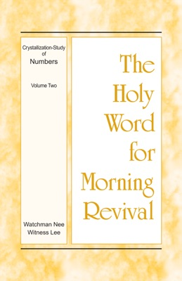 The Holy Word for Morning Revival - Crystallization-study of Numbers, Volume 2 - Witness Lee pdf download