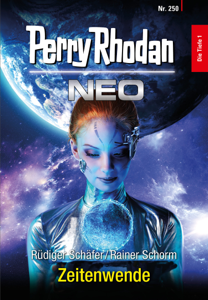Perry Rhodan Neo 250: Zeitenwende - Rüdiger Schäfer & Rainer Schorm pdf download