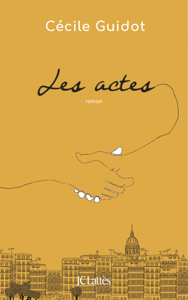 Les actes - Cécile Guidot pdf download