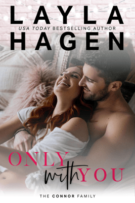 Only With You - Layla Hagen