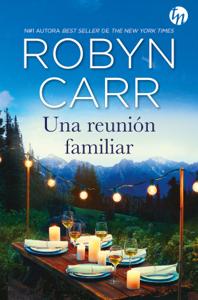 Una reunión familiar - Robyn Carr pdf download