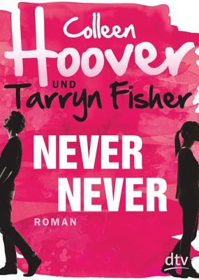 Never Never - Colleen Hoover, Tarryn Fisher & Kattrin Stier pdf download