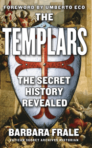 The Templars - Barbara Frale, Gregory Conti & Umberto Eco pdf download