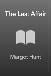 The Last Affair - Margot Hunt pdf download