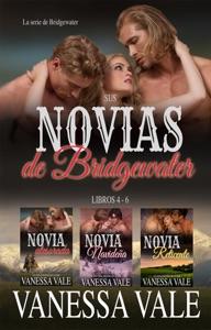 Sus novias de Bridgewater - Libros 4 - 6 - Vanessa Vale pdf download