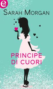 Principe di cuori (eLit) - Sarah Morgan pdf download