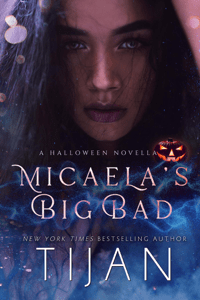 Micaela's Big Bad: A Halloween Novella - Tijan pdf download