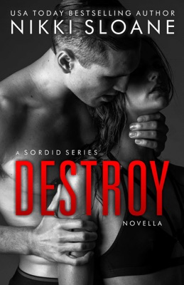 Destroy - Nikki Sloane pdf download