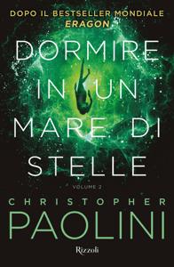 Dormire in un mare di stelle VOL. 2 - Christopher Paolini pdf download