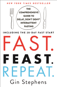 Fast. Feast. Repeat. - Gin Stephens pdf download