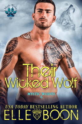 Their Wicked Wolf - Elle Boon