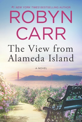 The View from Alameda Island - Robyn Carr pdf download