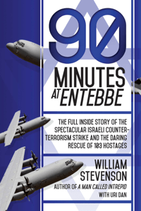 90 Minutes at Entebbe - William Stevenson & Uri Dan pdf download
