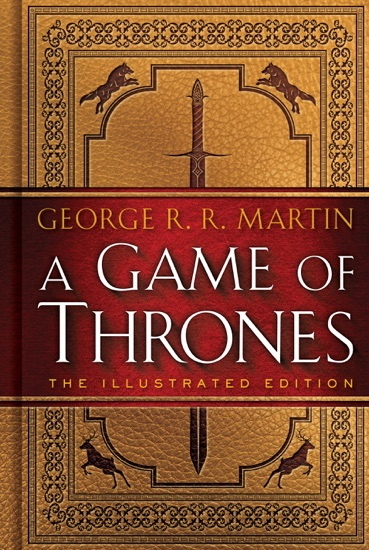 A Game of Thrones: The Illustrated Edition by George R.R. Martin PDF Download