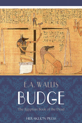 The Egyptian Book of the Dead - Anonymous