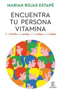 Encuentra tu persona vitamina - Marian Rojas Estapé pdf download