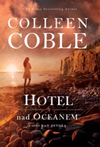 Hotel nad oceanem - Colleen Coble pdf download