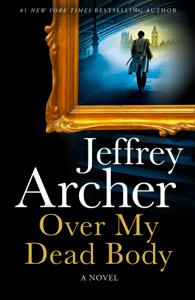 Over My Dead Body - Jeffrey Archer pdf download