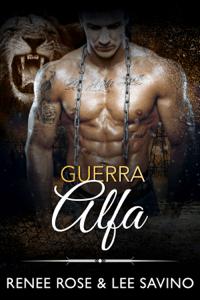 Guerra Alfa - Renee Rose & Lee Savino pdf download